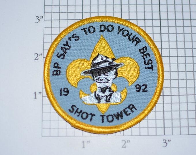 BP (Robert Baden Powell) Says Do Your Best, Shot Tower, 1992 Vintage Embroidered Clothing Patch Boy Scout Uniform BSA Badge Keepsake Emblem
