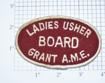 Ladies Usher Board Grant Church A.M.E. (African Methodist Episcopal) Sew-On Vintage Embroidered Clothing Patch for Jacket Shirt Vest Hat Bag