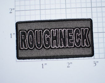 Roughneck Iron-On (or Sew-On) Embroidered Clothing Patch for Bike Biker Jacket Vest Motorcycle Rider MC Oil Drilling Rig Oilfield Worker