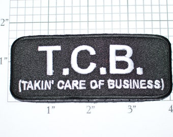 T.C.B. Taking Care of Business, Iron-on Embroidered Clothing Patch Biker Jacket Vest Motorcycle Rider Novelty Emblem Badge Jeans TCB Clothes