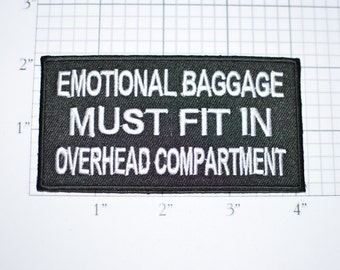 Emotional Baggage Must Fit in Overhead Compartment, Funny Iron-on Embroidered Clothing Patch Airplane Travel Novelty Badge Biker Jacket Vest