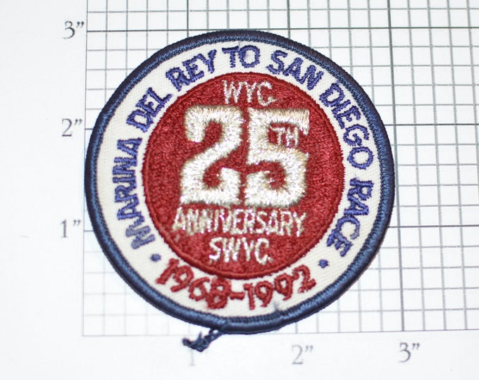 25th Anniversary SWYC (Southwestern Yacht Club) 1992 Marina Del Rey To San Diego Race (California) Iron-On Embroidered Souvenir Patch Boater