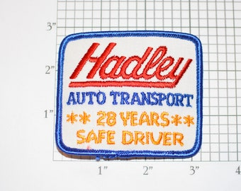 Hadley Auto Transport 28 Years Safe Driver Achievement Award Vintage Embroidered Iron-on Patch for Uniform Shirt Jacket Vest Trucking Safety