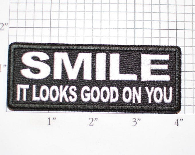 Smile It Looks Good On You Iron-On Embroidered Clothing Patch Flirty Cheerful Conversation Starter for Biker Jacket Vest MC Shirt Hat Fun