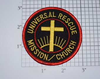 Universal Rescue Mission Church Iron-On Vintage Embroidered Clothing Patch Cross Christian Jesus Christ Collectible Memorabilia Emblem Badge