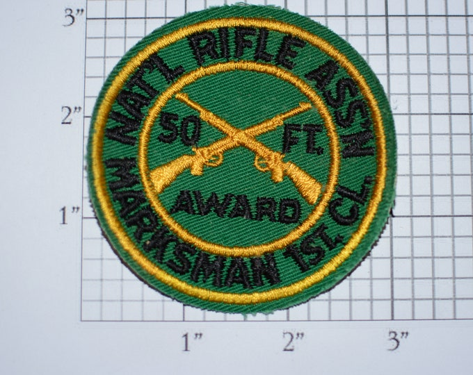 National Rifle Association Marksman 1st Class 50 Foot Award (NRA) Sew-on Vintage Embroidered Clothing Patch Shooting Gun Owner Memorabilia