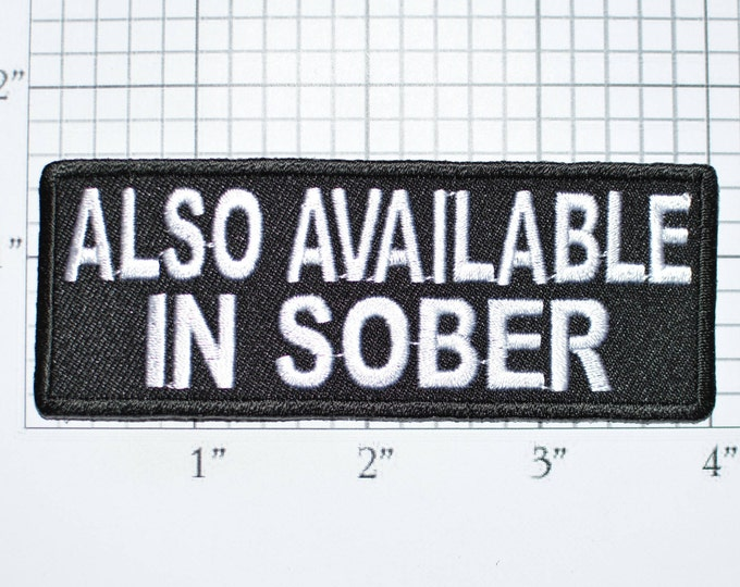 Also Available in Sober Funny Iron-on Embroidered Clothing Patch Drinking Booze Alcohol Beer Drunk Bachelor Party Gift Bar Nightclub Pub
