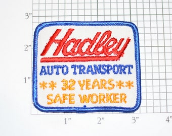 Hadley Auto Transport 32 Years Safe Worker Achievement Award Vintage Embroidered Iron-on Patch for Uniform Shirt Jacket Vest Trucking Driver