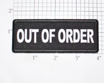 Out of Order Iron-On (Or Sew-on) Embroidered Clothing Patch Biker Jacket Vest MC Shirt Emblem Funny Humor Broken Damaged Defective Faulty
