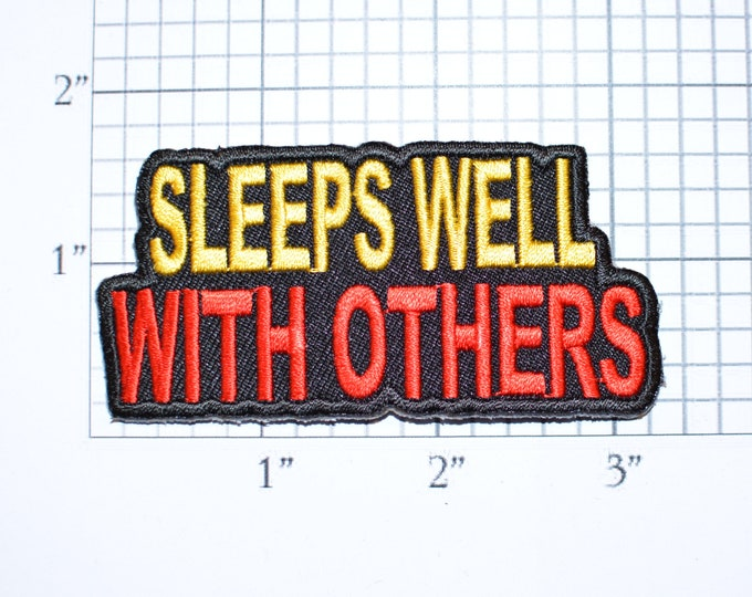 Sleeps Well With Others Iron-On Embroidered Clothing Patch Motorcycle Biker Jacket Vest Jean Shirt Funny Novelty Badge Flirty Sexy Single