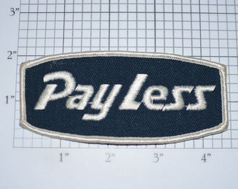 PayLess Pay Less Vintage Sew-on Embroidered Clothing Patch for Uniform Shirt Jacket Vest Emblem Logo Insignia Worker Employee Workshirt