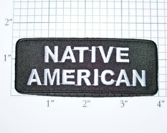 NATIVE AMERICAN Ethnic Heritage Pride Iron-on Patch Applique Embroidered Patch Biker Patch Motorcycle Black Jacket Patch Vest Patch oz1