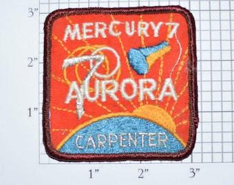 MERCURY 7 Aurora - Carpenter - NASA - 1962 - Sew-On Vintage Patch - Metallic Silver Thread Mission Astronaut Collectible Memorabilia e20t