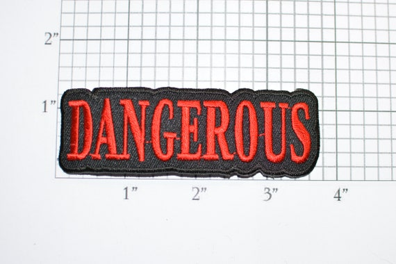 Danger Use Extreme Caution When Handling Patch Applique Iron on