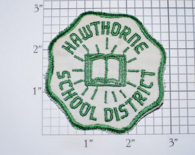 Hawthorne School District Sew-On Vintage Embroidered Clothing Patch California Education Teacher Student Emblem Logo Insignia Keepsake Crest