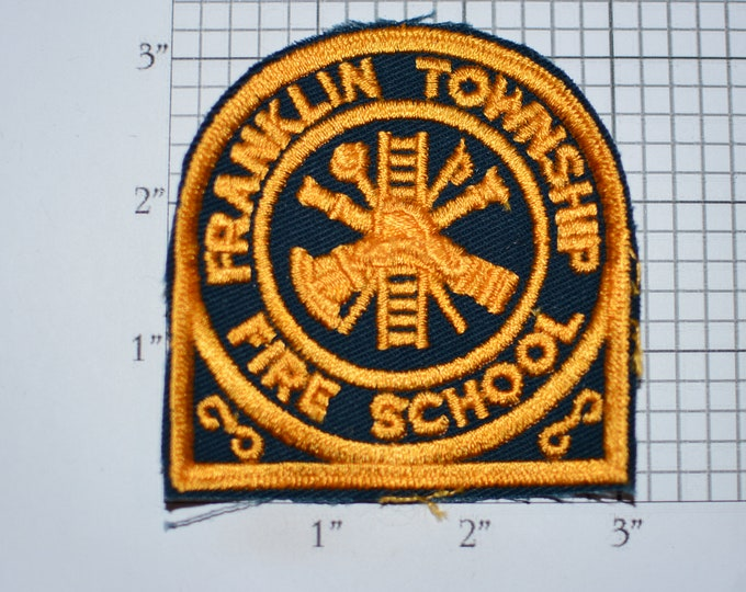 Franklin Township Fire School Sew-On Vintage Embroidered Clothing Patch Training Program Teaching Firemen Keepsake Collectible Uniform Crest