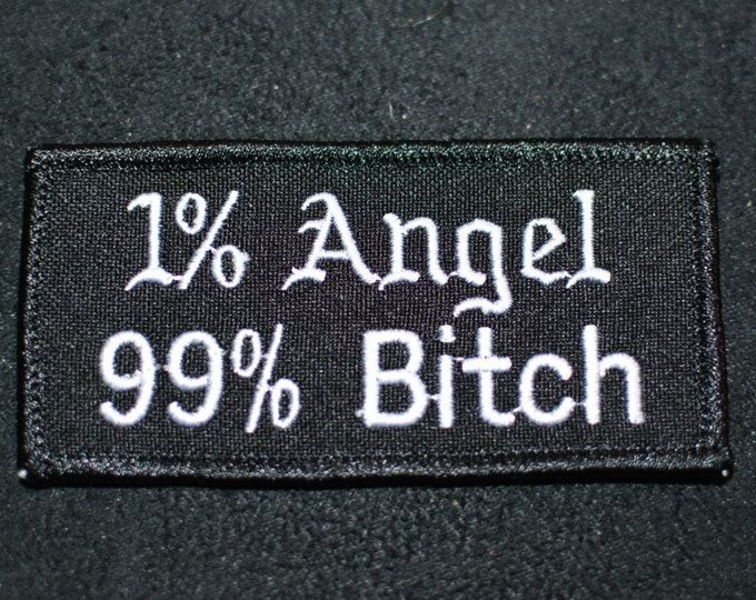 1 Angel 99% Bitch Iron-On Patch Funny Patch Embroider Patch Backpack Patch Jeans Jacket Patch Clothing Patch Great For Gag Gift Lady Rider