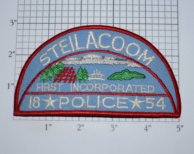 Steilacoom Police (Washington WA) Incorporated 1854 Vintage Embroidered Iron-on Clothing Patch Officer Uniform Shoulder Emblem Collectible