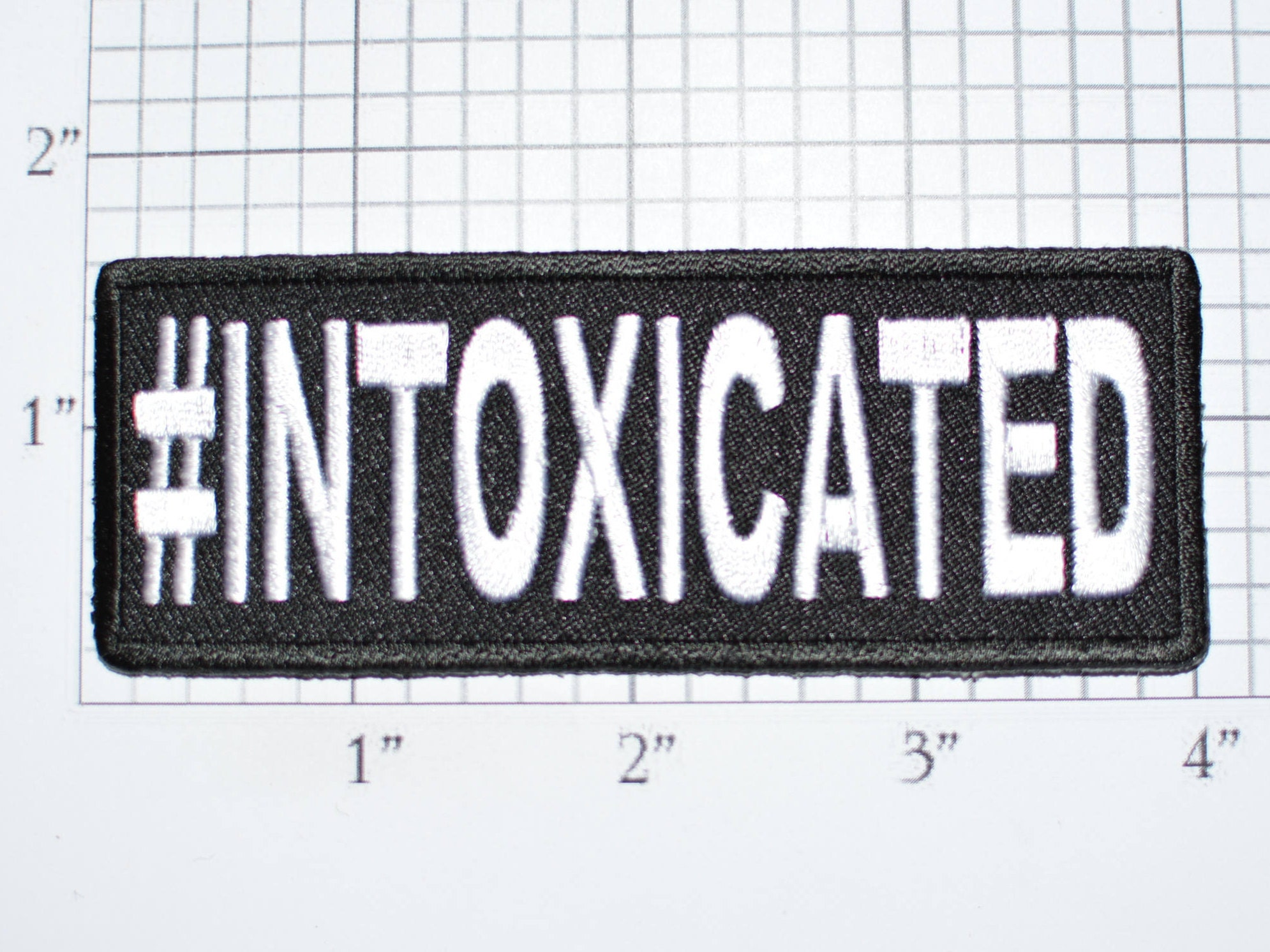 hashtag intoxicated iron on clothing patch drinking drunk alcohol