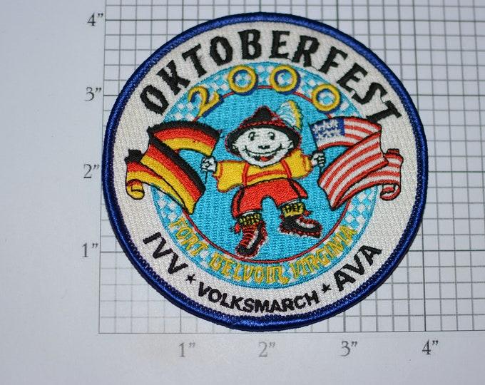 OKTOBERFEST 2000 Fort Belvoir Virginia AVA-IVV Iron-On Embroidered Clothing Patch Keepsake Outing Souvenir German American Flags Emblem Logo