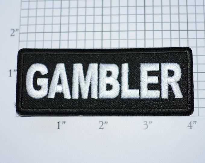 GAMBLER Iron-On Embroidered Clothing Patch for Biker Jacket Vest MC Shirt Hat High Roller Craps Poker Slots Las Vegas Atlantic City Casino