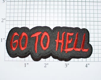 Go to Hell Text Iron-On Embroidered Clothing Patch Outlaw Biker 1%er for Jacket Vest Shirt Intimidating Motorcycle Club Novelty Badge