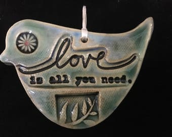 "Bird Wall Decoration, Bird Ornament, With ""All you Need is Love"" Saying, House Warming Gift."