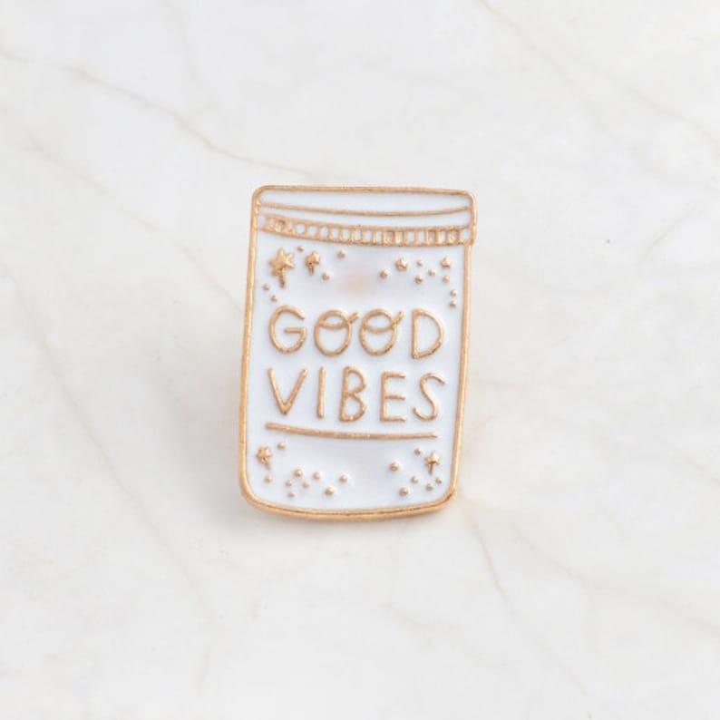 Good Vibes  Good Vibes Enamel Pin  Good Vibes Only  Good image 0