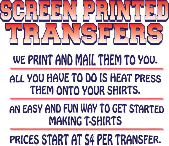 ef0bd691e Custom Screen Printed Transfers STARTING AT 4 Dollars | Etsy