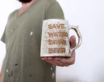 "Handmade Ceramic Beer Stein, Speckled Rustic White Glaze,""Save Water Drink Beer"" Stein, Rustic Handmade Stein, Fun Pottery Gift Idea for Him"
