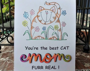 Best Cat Mom Funny Mothers Day Greeting Birthday Card From The Fur Baby Daughter Son All Occasion Stamped 3d Word