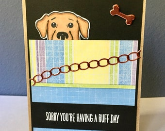 Cheer Up card, Dog Get well, Sorry You're having a Ruff Day, Sick Feel Better Soon, Recovery card, Peeking Dog, Love and Friendship