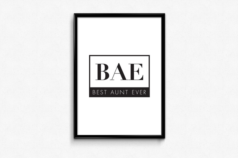 Bae Best Aunt Ever Funny Quotes I Love Bae Funny Poster Etsy