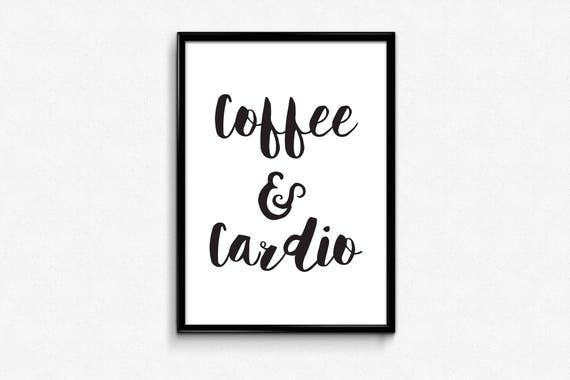 Calligraphy Print Coffee And Cardio Workout Quotes Gym Wall Etsy