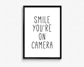 Smile You are on Camera, Photo Booth, Strike a Pose, Kids Quotes,Black White Prints,Photo Booth Sign,Wedding arrangements,Photography Prints