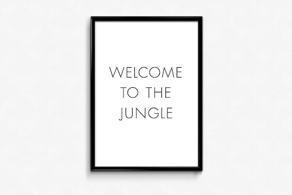 Home Entrance Sign, Funny Quotes, Welcome to the Jungle, Typography Print,  Scandinavian Decor, Typography Poster, Entryway Sign, Prints Art