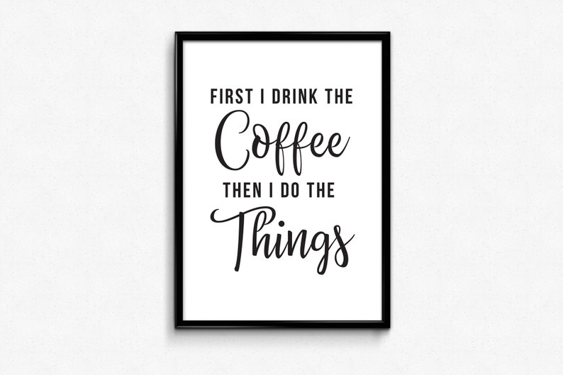 coffee bar sign printable coffee quotes print digital first