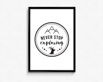 Never Stop Exploring Print, Kids Gift, Travel Quotes, Adventure Print, Travel Wall Art, Adventure Quotes, Explore, Wall Art Prints, Posters