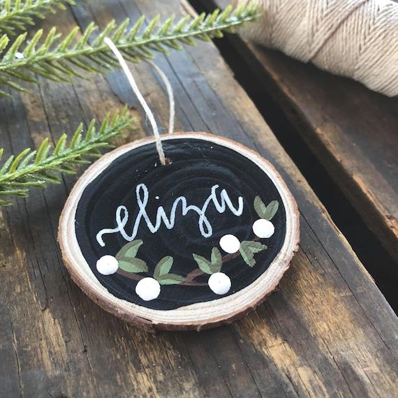 Christmas Leaf Name.Christmas Ornament Name Ornament Rustic Ornament Christmas Decor Hand Lettered Ornament Wood Slice Ornament Custom Ornament Primitive