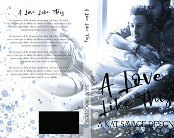 Premade Cover - A Love Like This