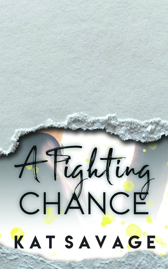 A Fighting Chance (A Chance At Love Series, Book One) Signed Preorder