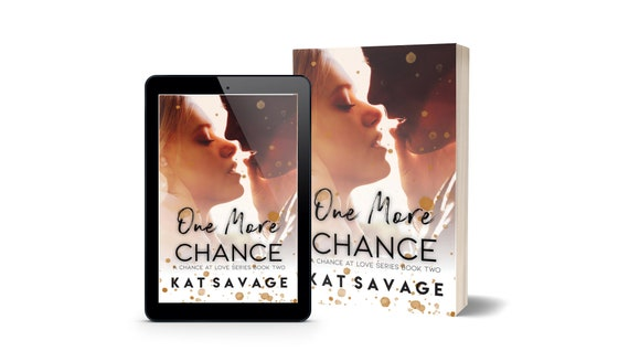 One More Chance - Signed Paperback PREORDER