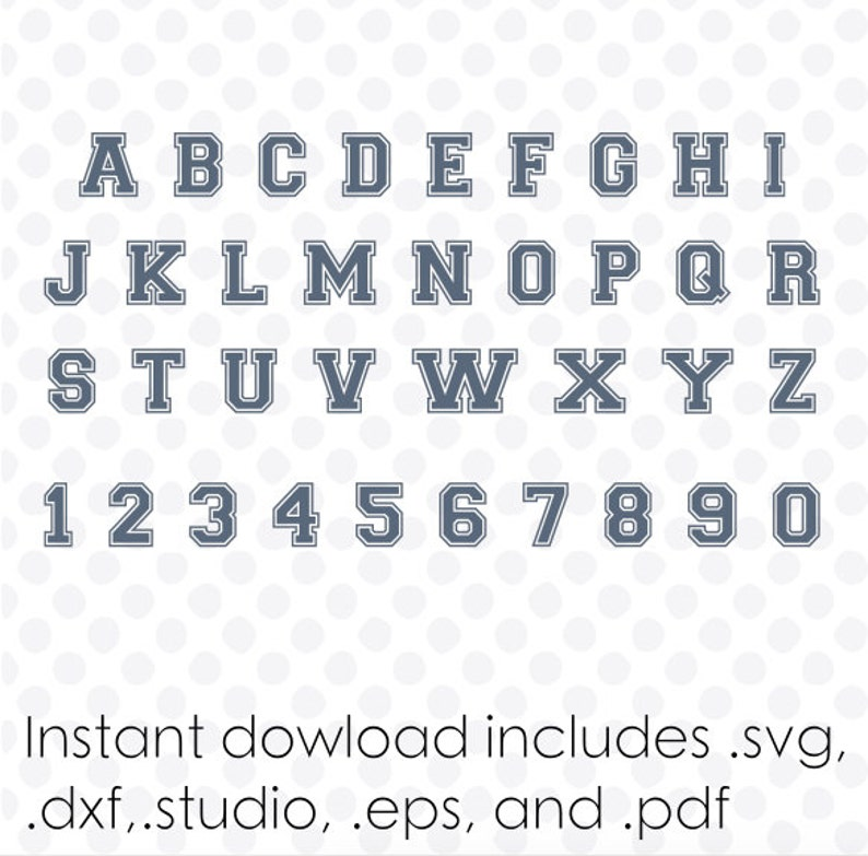 High school font svg file alphabet instant download ( zipped  dxf  svg  eps  and  studio files) vector cutting files