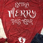 Christmas Pregnancy Announcement Svg png jpg pdf, INSTANT DOWNLOAD ONLY Extra merry this year shirt Christmas pregnancy top new pregnancy