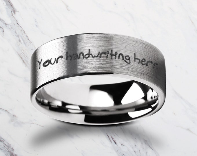 Custom Personalized Engraved Handwritten Tungsten Ring Flat and Brushed  - 4mm to 12mm Available - Lifetime Size Exchanges