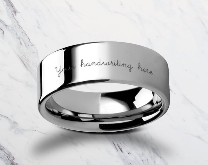 Custom Personalized Engraved Handwritten Tungsten Ring Flat and Polished  - 4mm to 12mm Available - Lifetime Size Exchanges