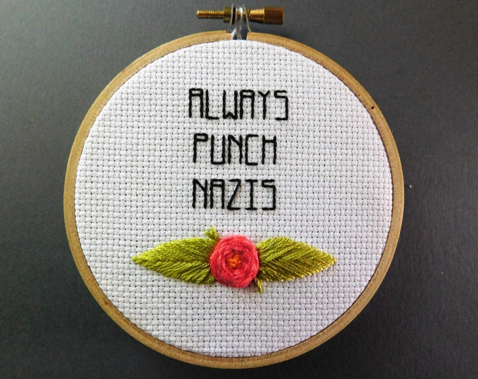Always Punch Nazis Hand Embroidery