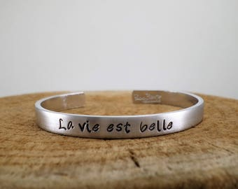 La vie est belle - Hand-Stamped Bangle