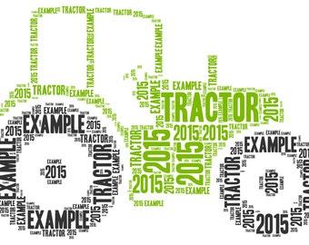 Personalised Word Art - Tractor design - Digital File