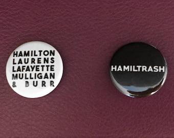 Hamiltrash and Hamilsquad Hamilton Pinback Buttons
